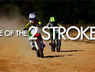 Preview: Tale Of The 2 Stroke 2.0