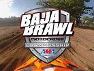 2016 Baja Brawl Preview - 15 Years of Brawls