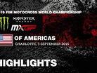 2016 MXGP of Americas: MX2 & MXGP Race Highlights