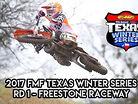2017 FMF Texas Winter Series: Round 1 -  Freestone Raceway