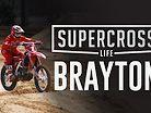 Supercross Life - Justin Brayton