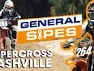 General Sipes: Episode 2 - Supercross Redemption Before Erzbergrodeo