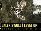 Level Up: Jalek Swoll - Episode 1