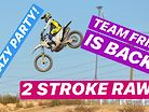 Team Fried - Jason Anderson on a 2-Stroke, Straight Rhythm, and Team Fried Ride Day