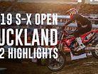 SX2 Highlights - 2019 Monster Energy S-X Open Auckland