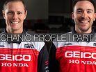 GEICO Honda Mechanic Profile | Derik Dwyer and Keith Clickstein | Part 2/3