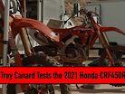 Trey Canard Tests the 2021 Honda CRF450R