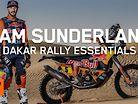 Sam Sunderland - Dakar Rally Essentials