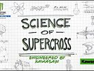 The Science of Supercross - Anti Gravity Battery