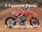 Five Favorite Parts: Featuring Honda's Jordan Troxell