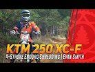RAW KTM 250 XC-F 4-Stroke Woods Shredding