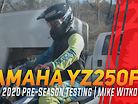 2020 GNCC Pre-Season Testing - Mike Witkowski