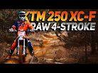 KTM 250 XC-F 4-Stroke Enduro RAW