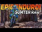 EPIC ENDURO ACTION! | 2020 Sumter National Enduro