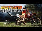 The MOST HATED Rider in Enduro Racing?