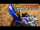 ROUGH DAY of Racing on a Yamaha YZ250FX