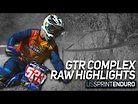 2021 GTR Complex Sprint Enduro // Round 01 RAW Highlights