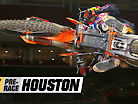 Supercross Pre-Race: Houston