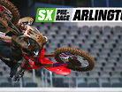Supercross Pre-Race: Arlington
