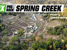 MX Pre-Race: Spring Creek