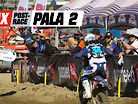 MX Post-Race: Pala 2