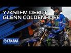 First Race For Glenn Coldenhoff And The YZ450FM In 2021