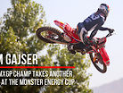 Tim Gajser: The MXGP Champ Takes Another Shot at the Monster Energy Cup