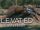 ELEVATED - Evan Ferry