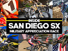 Inside San Diego SX Military Appreciation Race Video