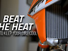 BEAT THE HEAT! How To Keep Your Bike Cool