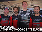 TEAM UPDATE: Smartop MotoConcepts Racing Team