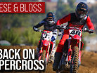 Back On Supercross ft. Vince Friese & Benny Bloss