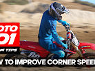 MOTO 101: How To Improve Corner Speed