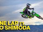One Lap ft. Pro Circuit Jo Shimoda