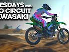 Tuesdays With Pro Circuit Kawasaki
