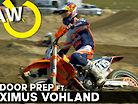 Outdoor Prep ft. Maximus Vohland | RAW
