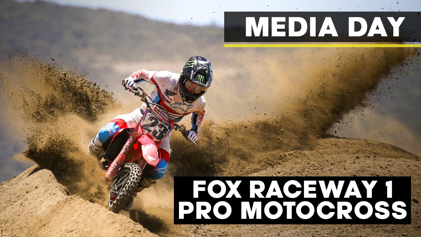 Fox Raceway 1   Pro Motocross Media Day