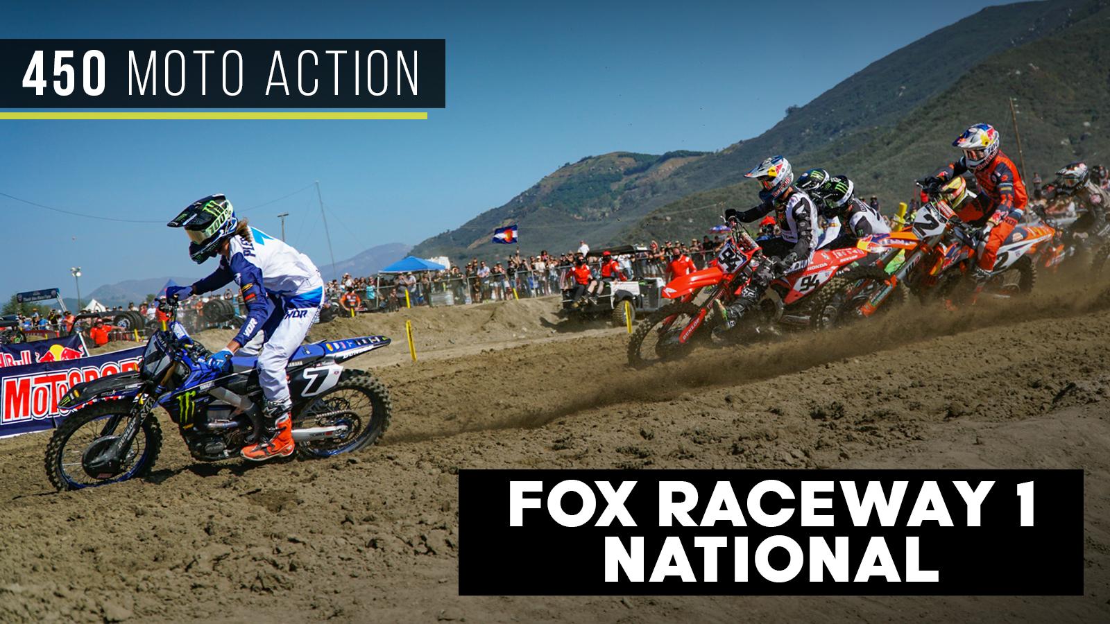 Fox Raceway 1 National   450 Moto Action