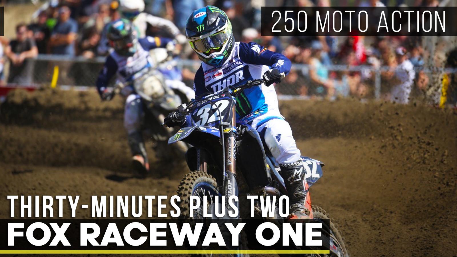Thirty-Minutes Plus Two   250 Moto Action