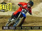 Bike Test: 2022 Yamaha YZ450F Review