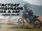 Factory Husqvarna for a Day ft. Joshua Varize