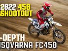 In-Depth 2022 450 Shootout: 2022 Husqvarna FC450