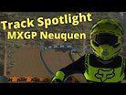 MX Bikes TRACK SPOTLIGHT - MXGP Neuquen